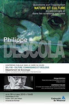 Conférence publique avec Philippe DESCOLA le jeudi 29 octobre 2015 à 10h00 - Département de sociologie - Université de Montréal