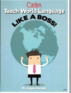 TEACH WORLD LANGUAGE LIKE A BOSS. This book has numerous engaging activities adaptable for any World Language Classroom at any level. Written by a current practicing teacher for practicing and future teachers of World Languages.