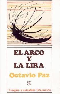 El arco y la lira -Octavio Paz