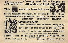 "Before Ronald Reagan's crusade against crack, and Richard Nixon's war on drugs, there was the ""reefer madness"" campaign. In the early 1900's, cannabis was well-known as a plant with curative properties. It was listed in the U.S. Pharmacopoeia as..."