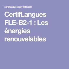 CertifLangues FLE-B2-1 : Les énergies renouvelables