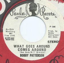 """NORTHERN SOUL 45 - BOBBY PATTERSON """"WHAT GOES AROUND"""" PAULA (ORIG NM WL PROMO)"""