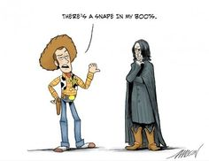 Snape in my boots!