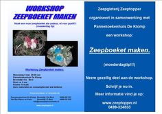 Op 6 mei organiseert Zeepgieterij Zeeptopper in samenwerking met Pannekoekenhuis De Klomp een workshop Zeepboeket maken. Een leuk idee voor moederdag, of gewoon voor een gezellige avond. Kijk voor meer informatie op: www.zeeptopper.nl