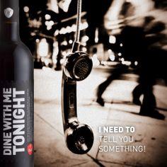 I NEED TO TELL YOU SOMETHING!  www.winewithspirit.net https://www.facebook.com/winedinewithmetonight
