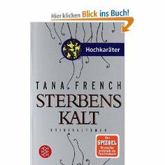 tana french: sterbenskalt