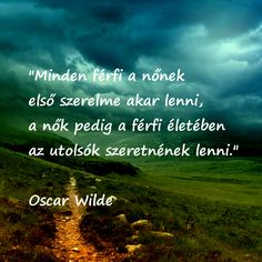 Oscar Wilde, Minden, Thoughts, Pictures, Quotes, Photos, Quotations, Quote, Shut Up Quotes