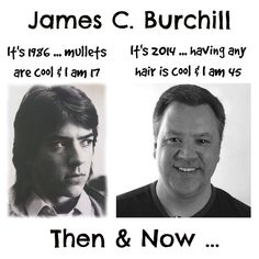 Don't take yourself so seriously! - James Burchill