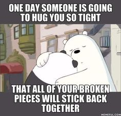 Need a hug to stick back broken pieces Hug Quotes, Book Quotes, Funny Animal Memes, Funny Animals, Best Funny Pictures, Funny Images, Funny Pics, Hug Meme, Inspirational Quotes From Books