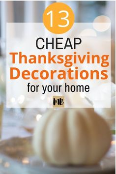 Thanksgiving decor ideas for you home that you need to try this holiday season. If you are having friends or family over to your home try these neat decor tricks. #friendsgiving #thanksgivingdecorations #holidaydecorations #thanksgivingdecorationsforyourhome