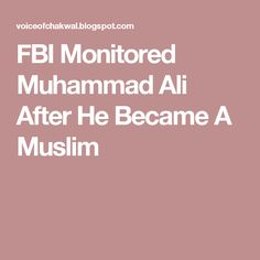 FBI Monitored Muhammad Ali After He Became A Muslim