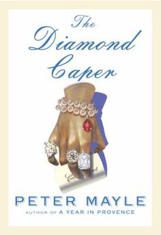 The diamond caper / Peter Mayle.