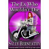 The Ex Who Wouldn't Die (Charley's Ghost) (Kindle Edition)By Sally Berneathy