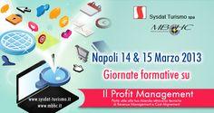 Napoli, formazione su: Il Profit Management - 14 e 15 Marzo 2013| News Sysdat Turismo Spa