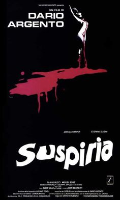 Directed by Dario Argento. With Jessica Harper, Stefania Casini, Flavio Bucci, Miguel Bosé. An American newcomer to a prestigious German ballet academy comes to realize that the school is a front for something sinister amid a series of grisly murders. Horror Movie Posters, Old Movie Posters, Cinema Posters, Horror Films, Horror Art, 1970s Movies, Old Movies, Vintage Movies, Halloween Movies