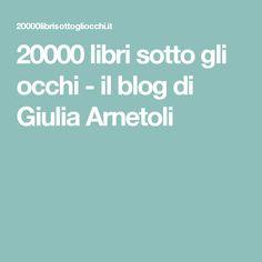 20000 libri sotto gli occhi - il blog di Giulia Arnetoli