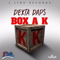 Dexta Daps - Box A K -| http://reggaeworldcrew.net/dexta-daps-box-a-k/