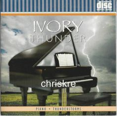 IVORY THUNDER Piano Instrumental Music CD Relaxation Romance Rain Thunderstorms
