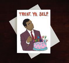 Treat Yo Self Birthday Card, Parks and Rec Card, Tom Haverford, Parks and Recreation, Aziz Ansari, Funny Bday Card