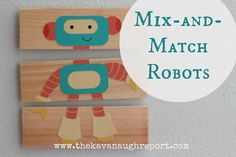 The Kavanaugh Report: DIY Mix-and-Match Robots