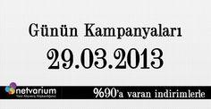 29.03.2013 Netvarium Kampanyaları..