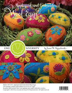 Appliqued and Embroidered Wool Eggs ... yum!!  :)