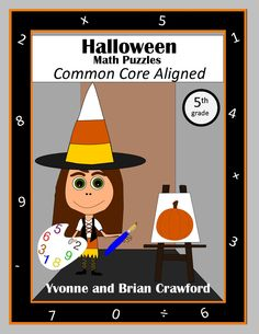 For 5th grade - Are your students bored of doing the same old math problems? Try this book that has unique types of math puzzles all with a Halloween theme. All puzzles are Common Core Aligned for the fifth grade. $