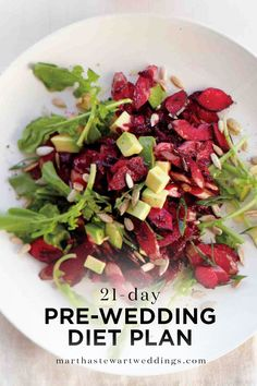 21-Day Pre-Wedding Diet Plan | Martha Stewart Weddings - We get it. You want to look and feel your best on your big day. But that doesn't mean you should go crazy with the pre-wedding dieting and weight loss. Instead, simply focus on developing healthy eating habits—without going overboard.