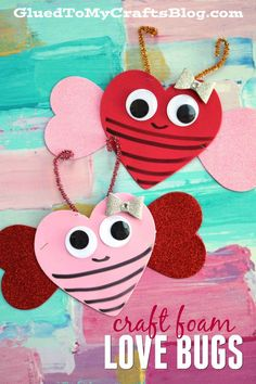 Craft Foam Valentine Love Bugs - Super Easy Kid Craft Idea #kidcrafts #gluedtomycrafts #valentinesday #lovebug