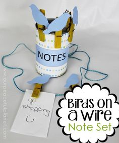 This upcycle project would make a great useful gift! Its a little birds on a wire note holder set made from clothespins and a can. Add in some string and paper and they can make a hanging note center! Comes with FREE PRINTABLES! Animal Crafts For Kids, Easy Crafts For Kids, Cool Diy Projects, Projects For Kids, Paper Crafts, Diy Crafts, Clothespin Crafts, Craft Items, Clothespins