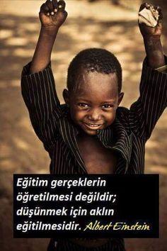 Eğitim gerçeklerin öğretilmesi değildir; düşünmek için aklın eğitilmesidir.   - Albert Einstein  #sözler #anlamlısözler #güzelsözler #manalısözler #özlüsözler #alıntı #alıntılar #alıntıdır #alıntısözler #şiir #edebiyat
