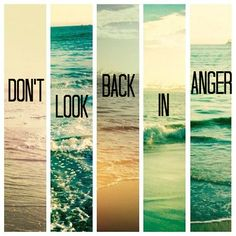 """Don't Look Back in Anger"" - Oasis"