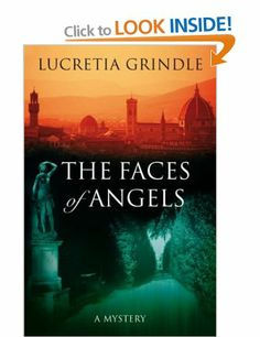 """Read """"The Faces of Angels"""" by Lucretia Grindle available from Rakuten Kobo. A sweltering day in Florence, and newly-wed art student Mary Warren breaks away from her tour group in the Boboli Garden."""