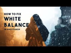 How To Fix White Balance In Photoshop