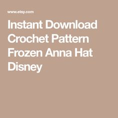 Instant Download Crochet Pattern Frozen Anna Hat Disney