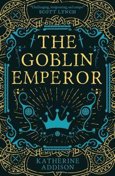 Katherine Addison - The Goblin Emperor / Fantasy Book Covers, Book Cover Art, Fantasy Books, Book Cover Design, Book Design, Book Art, I Love Books, Books To Read, My Books