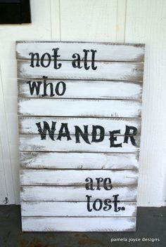 I am making this for my reading nook wall with a green or teal background :) Rustic - Not All Who Wander Are Lost - Tolkien - Wood Sign - Cottage - Boho - Gypsy - Teen Room - Industrial. $299.00, via Etsy.