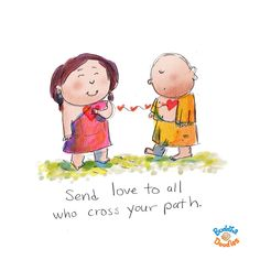 Send Love to all who cross your path ~ Buddha Doodles Tiny Buddha, Little Buddha, Buddha Buddha, Buddha Wisdom, Happy Thoughts, Positive Thoughts, Buddha Thoughts, Positive Phrases, Buddah Doodles