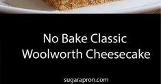 No Bake Classic Woolworth Cheesecake Recipe Woolworth Cheesecake Recipe, Cheesecake Recipes, Jell O, Crackers, Graham, Menu, Baking, Classic, Desserts