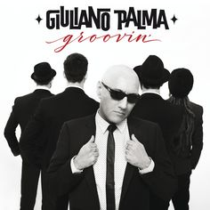 GIULIANO PALMA - Groovin' (2016) DOWNLOAD FREE