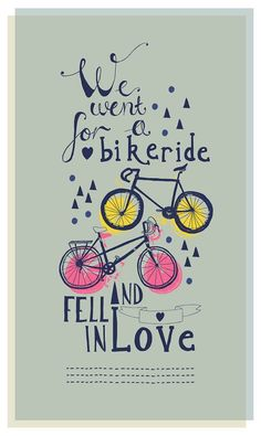 We Went for a bike ride and fell in love - Bicycle Wall Art Blog Post http://johnsongillies.co.uk/blog/bicycle-wall-art/