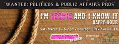 """Join Campaigns & Elections at SXSW at our """"I'm Techie and I know It"""" Party!"""
