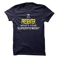 I am a PRESENTER T Shirts, Hoodies. Check price ==► https://www.sunfrog.com/LifeStyle/I-am-a-PRESENTER-19550207-Guys.html?41382 $23