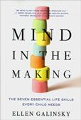 Mind in the Making : the Seven Essential Life Skills Every Child Needs  Ellen Galinsky  #DOEBibliography
