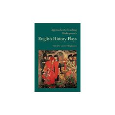 Approaches to Teaching Shakespeare's English History Plays (Paperback)