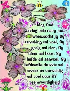 Teenwoordig Good Morning Wishes, Day Wishes, Good Morning Quotes, Prayer Verses, Faith Prayer, Special Words, Special Quotes, Good Thoughts, Positive Thoughts