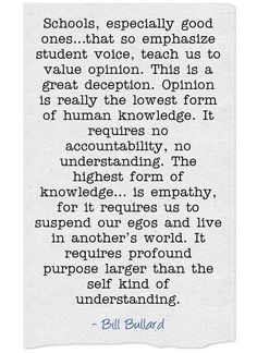 Schools, especially good ones…that so emphasize student voice,...