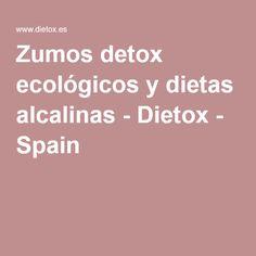Zumos detox ecológicos y dietas alcalinas - Dietox - Spain