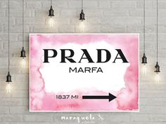 ITEM DESCRIPTION: • Prada Marfa original watercolor: Inspired by the print from Gossip Girl. • Pink watercolor background hues and black letters. •