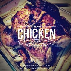 How To Make A Perfect Roast Chicken Dinner - This American Bite Roast Chicken Dinner, Perfect Roast Chicken, Winner Winner Chicken Dinner, Lunch, American, Cooking, Blog, Recipes, How To Make